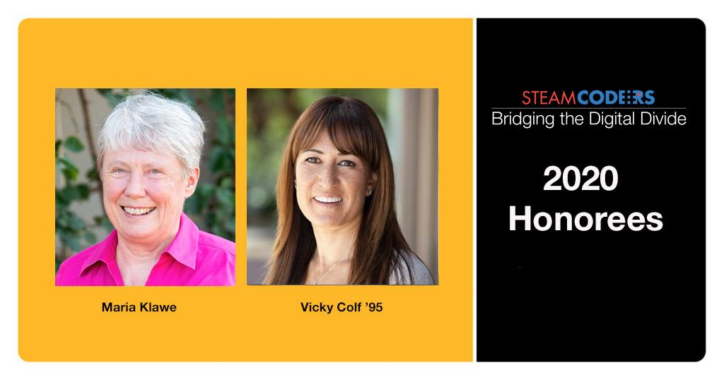 Maria Klawe and Vicky Colf, STEAMCoders awardees 2020