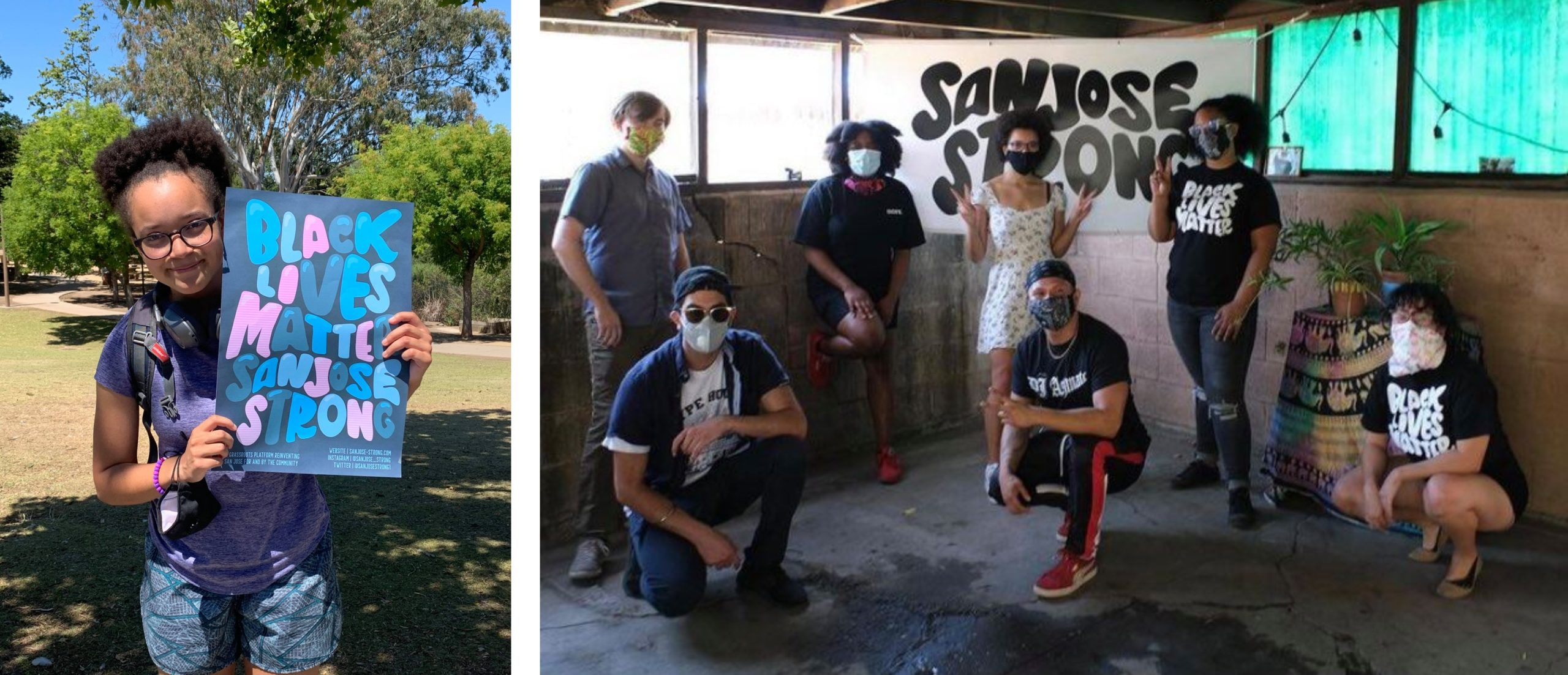 "left is mary holding a sign that reads ""Black Lives Matter San Jose Strong"" and the right photo is of Mary and six others with masks"