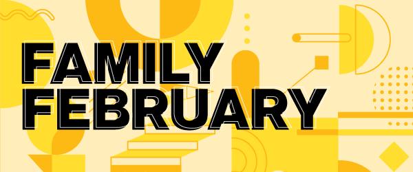 Family February 2021 artwork
