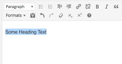 WordPress editor: making a heading step 1