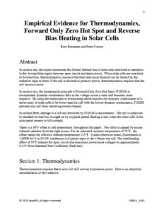 Empirical Evidence for Thermodynamics, Forward Only Zero Hot Spot and Reverse Bias Heating in Solar Cells