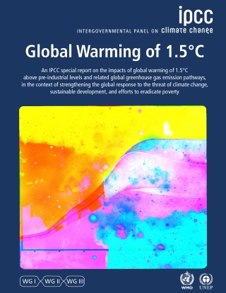 "Report Cover for ""Global Warming of 1.5C"""