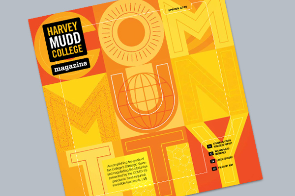 Cover of spring 2020 Harvey Mudd College Magazine
